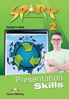 SPARK 2 PRESENTATION SKILLS T's INTERNATIONAL