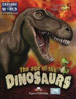 THE AGE OF THE DINOSAURS  Reader Lev 5