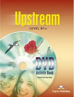 UPSTREAM B1+ DVD Activity Book