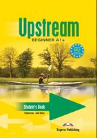 UPSTREAM BEGINNER (A1+) S'S