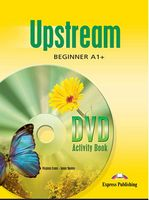 UPSTREAM BEGINNER DVD ACTIVITY BOOK