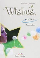 WISHES b2 1 TEACHER'S BOOK