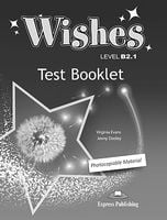 WISHES B2.1 TEST BOOKLET  NEW