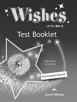 WISHES B2.2 TEST BOOKLET  NEW
