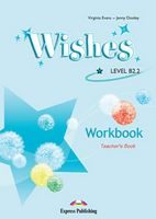 WISHES b2.2 WORKBOOK TEACHER'S BOOK