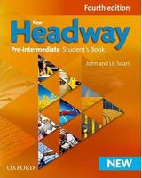 Підручник New Headway 4th Ed Pre-Intermediate: Student's Book