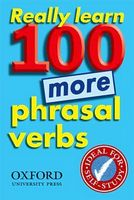 Really Learn 100 More Phrasal Verbs 1 ED