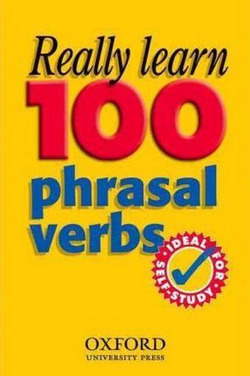 Really+Learn+100+Phrasal+Verbs - фото 1