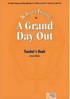 Підручник A Grand Day Out: Teacher's Book