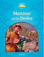Підручник Classic Tales Second Edition 1: Mansour and the Donkey