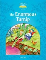 Підручник Classic Tales Second Edition 1: The Enormous Turnip