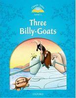 Підручник Classic Tales Second Edition 1: Three Billy-Goats