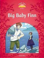 Підручник Classic Tales Second Edition 2: Big Baby Finn