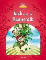 Підручник Classic Tales Second Edition 2: Jack and the Beanstalk