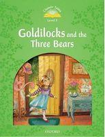 Підручник Classic Tales Second Edition 3: Goldilocks and the Three Bears