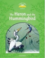 Підручник Classic Tales Second Edition 3: HERON & HUMMINGBIRD