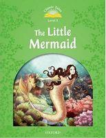 Підручник Classic Tales Second Edition 3: The Little Mermaid