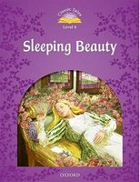 Підручник Classic Tales Second Edition 4: Sleeping Beauty