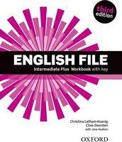 Підручник English File 3rd Edition Intermediate Plus: Workbook with Key