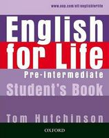 Підручник ENGLISH FOR LIFE P-INT SB