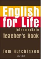 Підручник English for Life Intermediate: Teacher's Book Pack