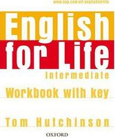 Підручник English for Life Intermediate: Workbook with key