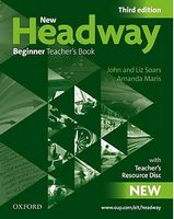 Підручник New Headway, Third Edition Beginner: Teacher's Book & Teacher's Resource DVD Pack