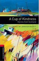 Підручник OBWL 3E Level 3: Cup Kindness Stories Scotland Audio CD Pack