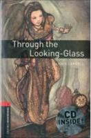 Підручник OBWL 3E Level 3: Through the Looking Glass Audio CD Pack