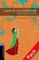 Підручник OBWL 3E Level 4: Land of my Childhood - Stories from South Asia Audio CD Pack