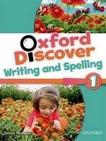 Підручник Oxford Discover 1 Writing & Spelling Book