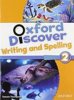 Підручник Oxford Discover 2 Writing & Spelling Book