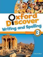 Підручник Oxford Discover 3 Writing & Spelling Book