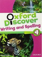 Підручник Oxford Discover 4 Writing & Spelling Book