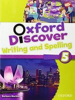 Підручник Oxford Discover 5 Writing & Spelling Book