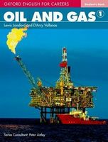 Підручник Oxford English For Careers: Oil And Gas 1 Student Book