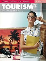 Підручник Oxford English for Careers: Tourism 1: Student's Book
