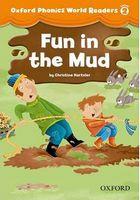Підручник Oxford Phonics World 2 Reader: Fun in the Mud