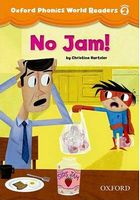 Підручник Oxford Phonics World 2 Reader: No Jam!