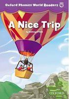 Підручник Oxford Phonics World 4 Reader: A Nice Trip