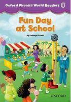Підручник Oxford Phonics World 4 Reader: Fun Day at School