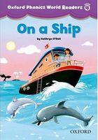 Підручник Oxford Phonics World 4 Reader: On a Ship