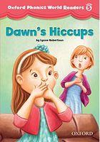 Підручник Oxford Phonics World 5 Reader: Dawn's Hiccups
