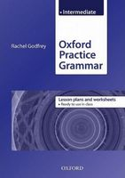Підручник Oxford Practice Grammar Intermediate: Lesson Plans