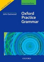 Підручник Oxford Practice Grammar Intermediate: Without Key