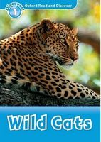Підручник Oxford Read and Discover: Level 1: Wild Cats