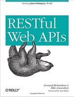 RESTful Web APIs: Services for a Changing World 1st Edition