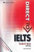 Підручник Direct to IELTS Student's Book With Key & Webcode Pack