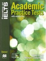 Підручник Focusing on IELTS Academic Practice Tests