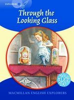 Підручник Explorers 6 Through the Looking Glass